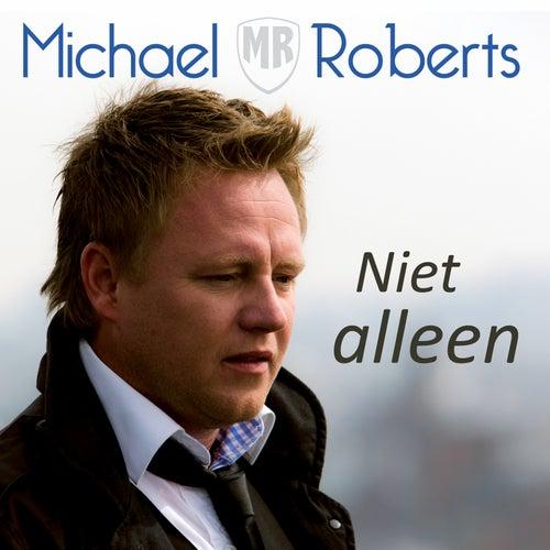 Niet Alleen by Michael Roberts