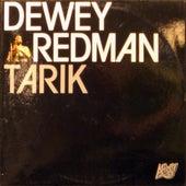 Tarik by Dewey Redman