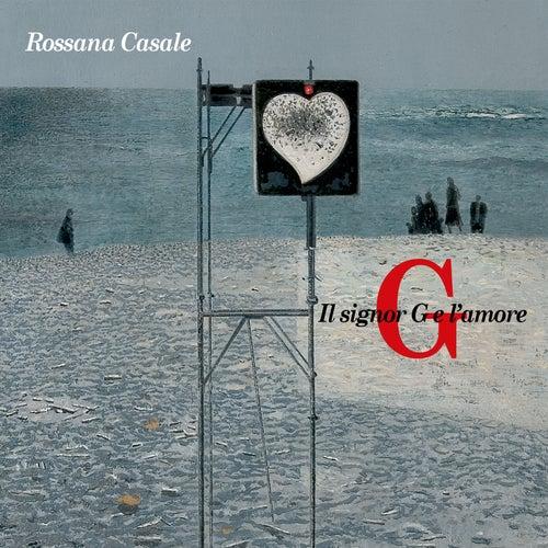 Il signor G e l'amore by Rossana Casale