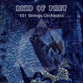 Bird Of Prey von 101 Strings Orchestra