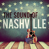 The Sound of Nashville by Various Artists
