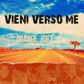 Vieni verso me by Orange Juice