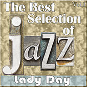 The Best Selection of Jazz, Vol. 1 - Lady Day by Various Artists