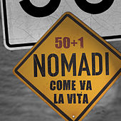 Come va la vita by Nomadi