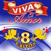 Viva El Amor - 8 Exitos by Los Trios