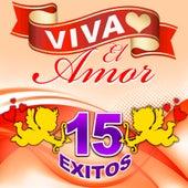 Viva El Amor - 15 Exitos by Los Trios