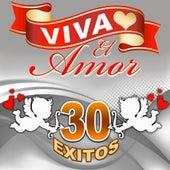 Viva El Amor - 30 Exitos by Los Trios