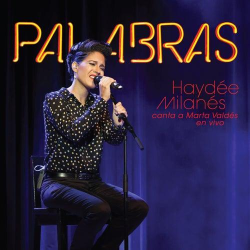 Palabras by Haydée Milanés