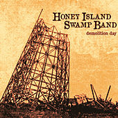 Demolition Day by Honey Island Swamp Band