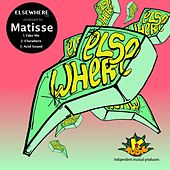 Elsewhere - EP by Matisse