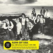 Aloha Got Soul by Various Artists