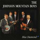 Blue Diamond by The Johnson Mountain Boys