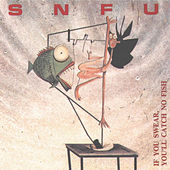 If You Swear by SNFU