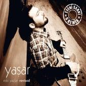 Eski Yazlar (Revised) by Yaşar