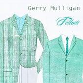Fellow von Gerry Mulligan