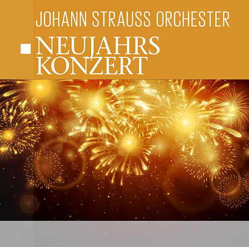 Neujahrskonzert by Johann-strauss-orchester