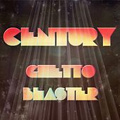 Ghetto Blaster by Century