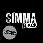 Simma Black Presents Warehouse Generation by Various Artists