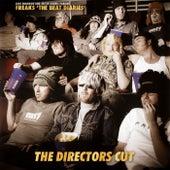 Luke Solomon & Justin Harris Present Freaks the Beat Diaries - The Directors Cut by FREAKS