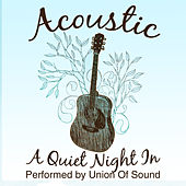 Acoustic - A Quiet Night In by Union Of Sound