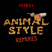 Animal Style (Remixes) by Jackal
