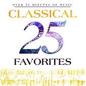 25 Classical Favorites by Various Artists