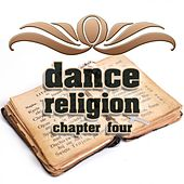 Dance Religion Chapter 4 by Various Artists