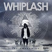 The Awakening von Whiplash