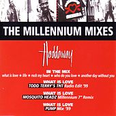 The Millennium Mixes von Haddaway