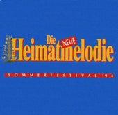 Die neue Heimatmelodie Sommerfestival 1994 by Various Artists