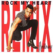 Rock My Heart - Remix von Haddaway