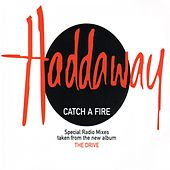 Catch A Fire (Special Radio Mixes) von Haddaway