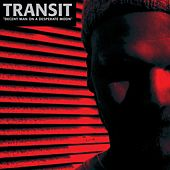 Decent Man On A Desperate Moon by Transit