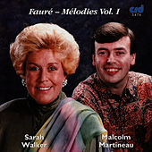 Fauré - Mélodies Vol. I by Sarah Walker