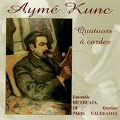 Kunc: Quatuors à Cordes by Ensemble Ricercata de Paris
