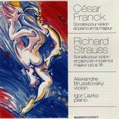 Franck: Sonate en la majeur pour violon et piano - Strauss: Sonate en mi bémol majeur by Alexandre Brussilovsky