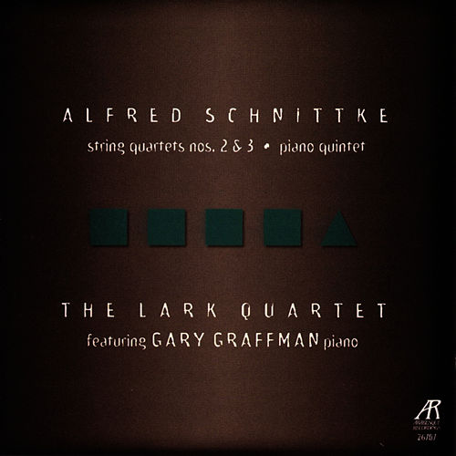 Schnittke: String Quartets Nos. 2 & 3, Piano Quintet by The Lark Quartet