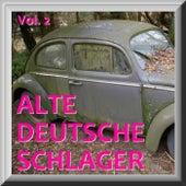 ALTE DEUTSCHE SCHLAGER Vol. 2 by Various Artists