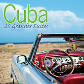 Cuba - 20 Grandes Exitos by Various Artists