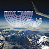 Bridging the Pacific - Volume 1 by Various Artists