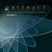 Abstract, Vol. 2 by Various Artists