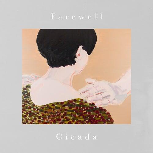 Farewell by Cicada