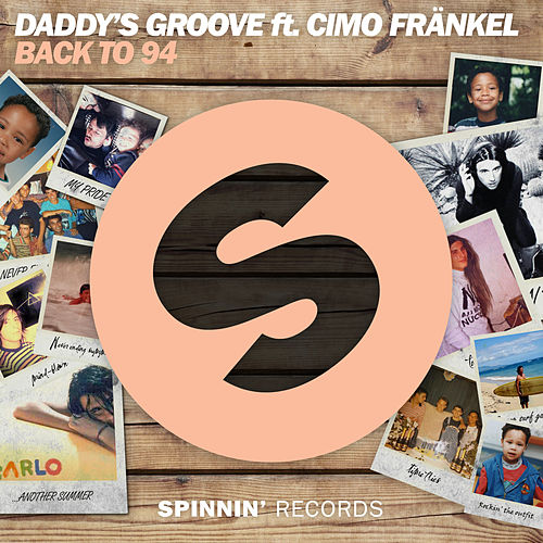 Back To 94 by Daddy's Groove