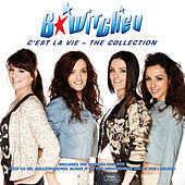 C'est la Vie: The Collection by B*Witched