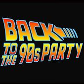 Back to the 90's Party by Various Artists