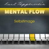 Mental Flow: Selbstimage by Kurt Tepperwein