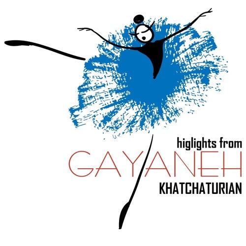 Highlights from Gayaneh by ARAM KHACHATURIAN