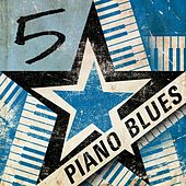 5 Star Piano Blues von Various Artists