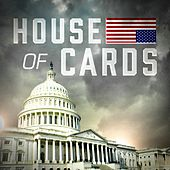 House of Cards (Main Theme from the TV Series) by TV Sounds Unlimited