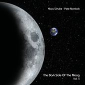 The Dark Side of the Moog, Vol. 5 by Klaus Schulze